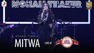 Mitwa - Live @ Amazon Great Indian Festival | Monali Thakur | Kabhi Alvida Naa Kehna