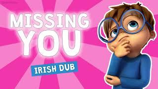 Missing You - Irish/Gaeilge