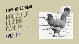 Love of Lesbian - Incondicional (Audio Oficial)