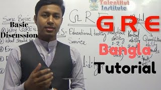 Introduction to GRE || Basic discussion || GRE bangla tutorial || by TalentHut Institute