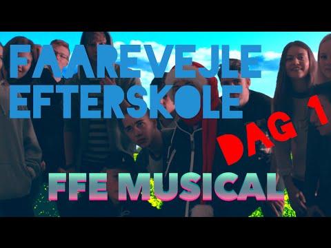 FFE Musical - Dag 1