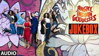 Angry Indian Goddesses (Full Album) Jukebox   T-Series