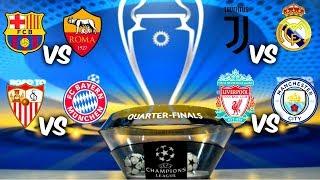 ASÍ se JUGARÁN los CUARTOS DE FINAL de la UEFA CHAMPIONS LEAGUE 2017/2018