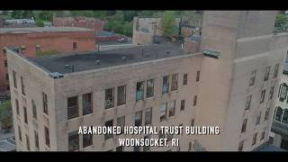 Abandoned Hospital Trust Building - Woonsocket, Rhode Island