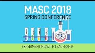 MASC 2018: Experimenting With Leadership