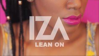 Major Lazer ft. MØ - Lean On (IZA Cover)