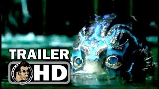 THE SHAPE OF WATER Official Trailer (2017) Guillermo Del Toro Thriller Movie HD