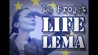 Le Projet Life LEMA