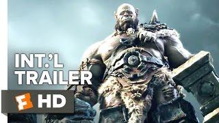 Warcraft International TRAILER 1 (2016) - Clancy Brown, Robert Kazinsky Movie HD