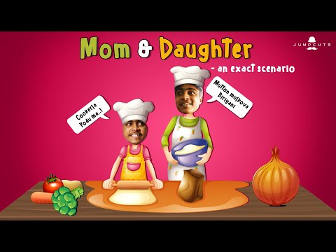 Mom & Daughter - an exact scenario