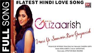 Guzaarish-Meri saansein by Mona Kamat #New Hindi Love Song #Chandra Surya#Affection Music Records