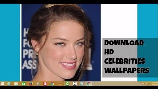 HOW TO DOWNLOAD HD CELEBRITY WALLPAPERS EASILY | LATEST 2016 | HD