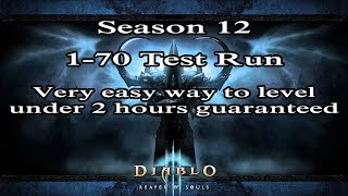 [D3] Season 12: How to Level 1-70 opening night in under 2 hours guaranteed