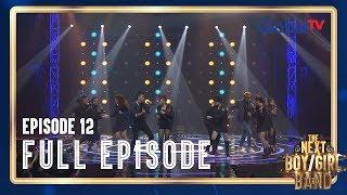Episode 12 : SEMIFINAL | The Next Boy/Girl Band GlobalTV