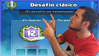 12 VICTORIAS SEGUIDAS!! DESAFIO CLASICO!! EL MEJOR COFRE!! CLASH ROYALE A POR TODAS