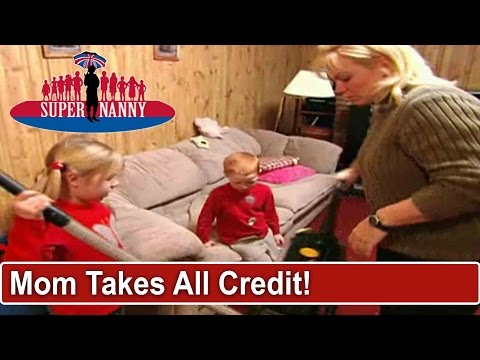 Xxx Mp4 Mom Takes Credit For Daughters Chores Supernanny 3gp Sex