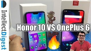 OnePlus 6 VS Honor 10 Detailed Comparison- Which Is Better And Why?  | Intellect Digest