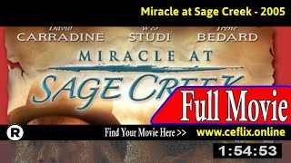 Watch: Miracle at Sage Creek (2005) Full Movie Online