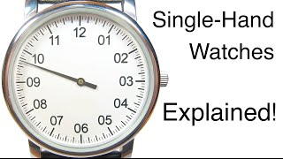 Single-Hand Watches Explained!