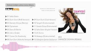 Tanyeli - Dansöz Dünya (Remix) (Official Audio)