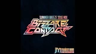 Bizzare Contact - Summer Breeze 2016 Mix ᴴᴰ