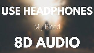 Twenty One Pilots - My Blood (8D AUDIO)