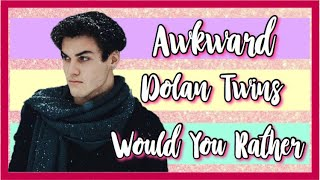 Would You Rather -Awkward Version- (Dolan Twins) • Re-uploaded Video• | Princess Angie