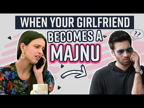 Xxx Mp4 When Your Girlfriend Becomes A Majnu Don T Miss The End Ft Avinash Tripti Laila Majnu 3gp Sex