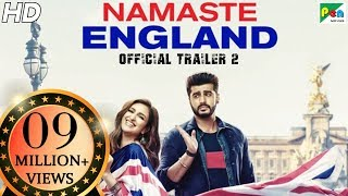 Namaste England  | Official Trailer2 | Arjun Kapoor, Parineeti Chopra | Vipul Amrutlal Shah | Oct 18