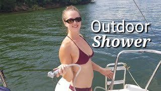 Ep. 23, Outdoor Shower on a Sailboat!