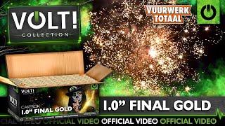 "1.0"" Final Gold - VOLT! Flowerbeds vuurwerk - Vuurwerktotaal [OFFICIAL VIDEO]"