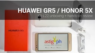 Huawei GR5 / Honor 5X review: unboxing + hands-on - ASTIG.PH