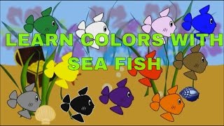 Learn Colors With Sea Fish Animals - Toddlers Learning Colors