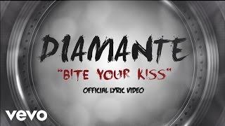 DIAMANTE - Bite Your Kiss (Lyric Video)