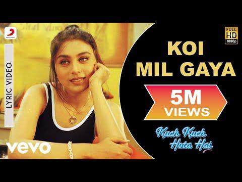Xxx Mp4 Koi Mil Gaya Lyric Kuch Kuch Hota Hai Shah Rukh Khan Kajol Rani Mukherjee 3gp Sex
