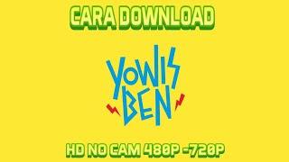 Cara Download Film Yo Wis Ben (HD) No Cam Full Movie