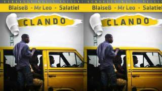 Blaise B - CLANDO ft. Mr Leo, Salatiel (Audio)