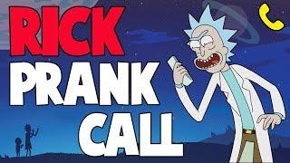 RICK SANCHEZ CALLS A ROBOTIC COMPANY PRANK CALL