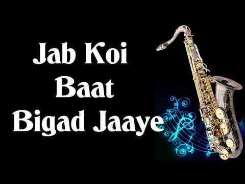 101 Jab Koi Baat Bigad Jaye Jurm Instrumental on Alto Saxophone