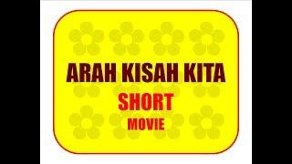 ARAH KISAH KITA - Short Movie SMK PLUS PGRI 1 CIBINONG (XI TKJ CREW) 2017