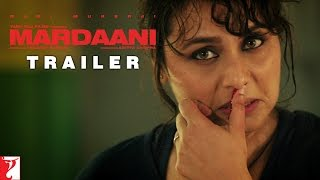 Mardaani - Trailer