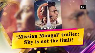 'Mission Mangal' trailer: Sky is not the limit!