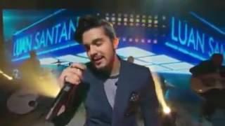 Luan Santana   Cantada