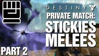 Private Match: STICKIES & MELEES ONLY 2 - The Revenge Of Kilo
