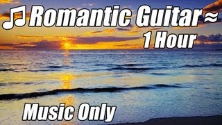 ROMANTIC GUITAR MUSIC Relaxing Instrumental Acoustic Classical Songs Classic Playlist Gitar akustik