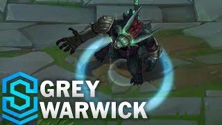 Grey Warwick (2017 Rework) Skin Spotlight - Pre-Release - League of Legends