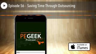 Episode 56 - Saving Time Through Outsourcing