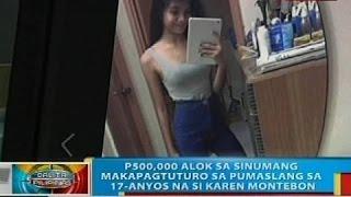P500,000 alok sa sinumang makapagtuturo sa pumaslang sa 17-anyos na si Karen Montebon