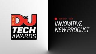 DJ Mag Tech Awards 2017 LIVE: Innovative New Product