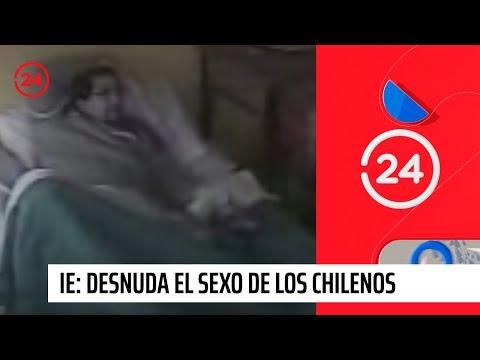 IE Desnuda el sexo de los chilenos